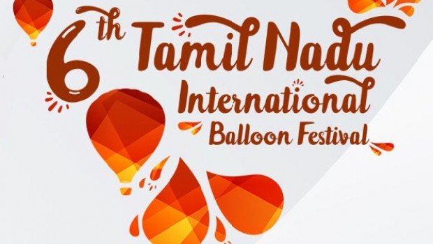 6th TAMILNADU INTERNATIONAL BALLOON FESTIVAL 2019